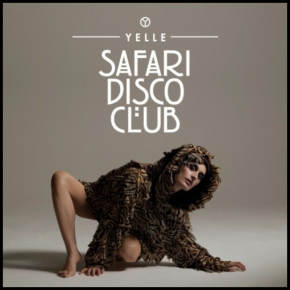 Yelle - Safari Disco Club