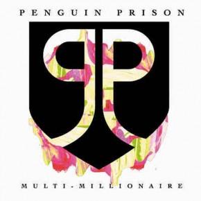 Penguin Prison - Multi-Millionaire (Remix Pack)