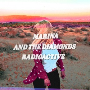 Marina & The Diamonds - Radioactive (Chuckie Remix)
