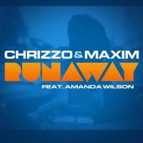 Chrizzo & Maxim (Feat. Amanda Wilson) - Runaway