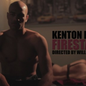 Kenton Dunson - Firestarter (Exclusive New Video)