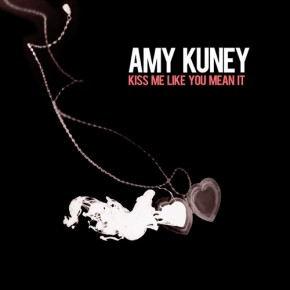 Amy Kuney - Kiss Me Like You Mean It (Butch Clancy Remix)