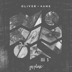 Oliver Tank - Dreams EP