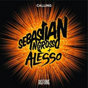 Sebastian Ingrosso & Alesso - Calling (Clinton Sparks 'This is My Life Calling' Edit)
