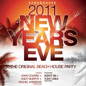 NYE Stokehouse 2011 - The Original Beach House Party