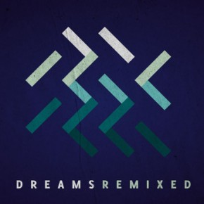 Oliver Tank - Dreams (Remixed)