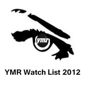 YMR Watch List: 2012