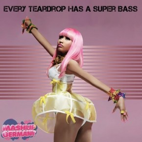 Mashup-Germany - Every Teardrop Has A Super Bass