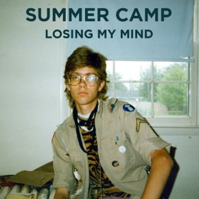 Summer Camp - Losing My Mind (St. Etienne Remix)