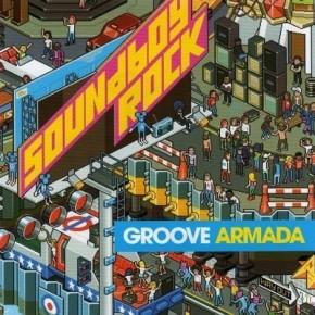 Groove Armada - Soundboy Rock (Cyrex Remix)