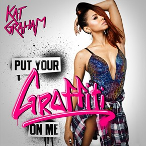 Kat Graham - Put Your Graffiti On Me (Video)