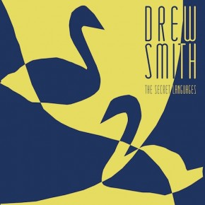 Drew Smith - The Secret Languages