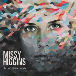 Missy Higgins - The Ol' Razzle Dazzle (New Album Review)