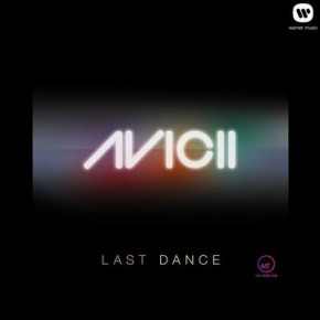 Avicii - Last Dance (Instrumental Mix)