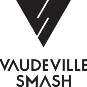 Vaudeville Smash - Best Night Single Launch (Live Review)