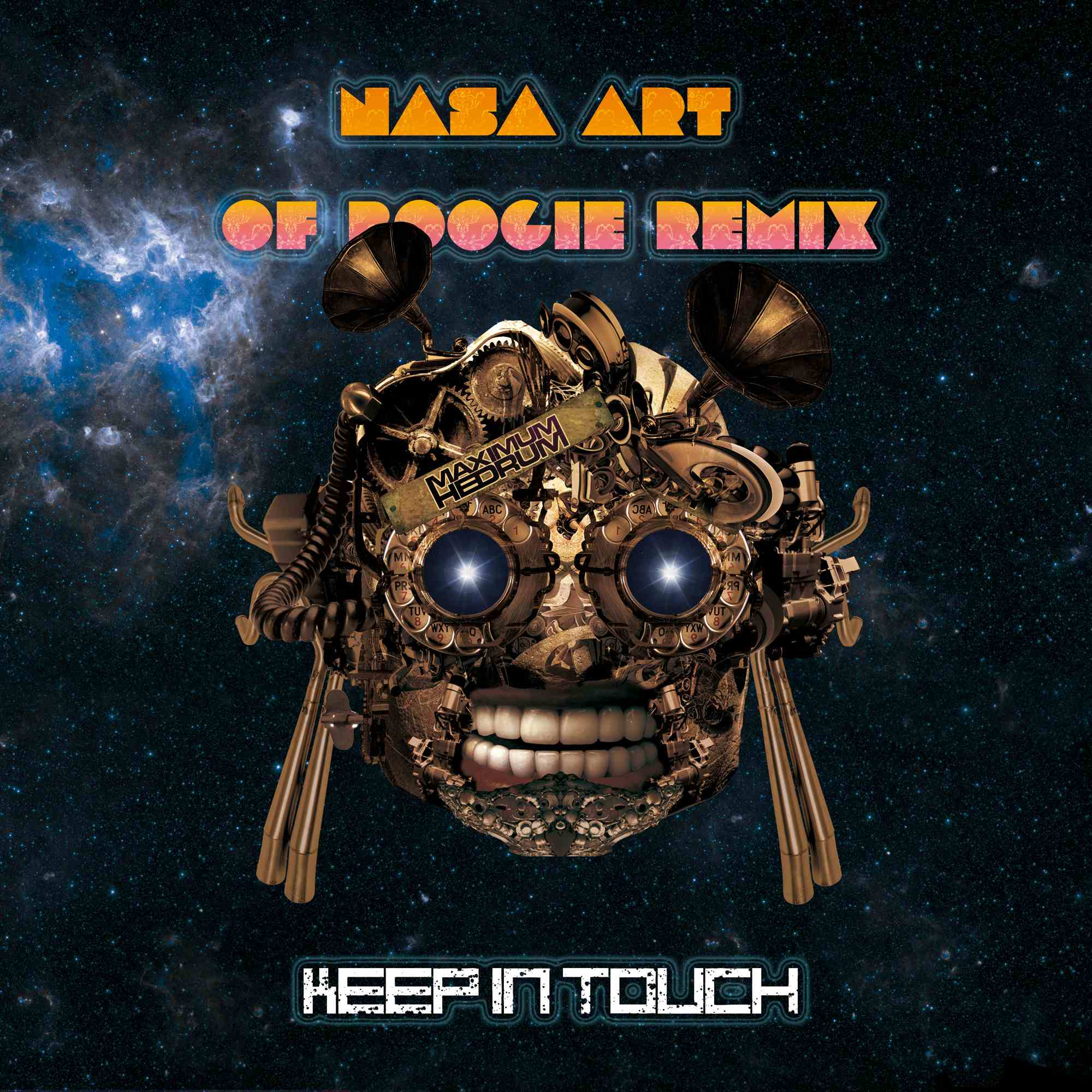 Maximum Hedrum - Keep In Touch Feat. George Clinton (N.A.S.A. Art of Boogie Remix)