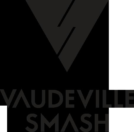 Help Get Vaudeville Smash to SXSW & CMW