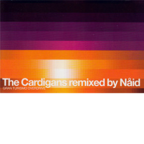 The Cardigans Remixed By Nåid