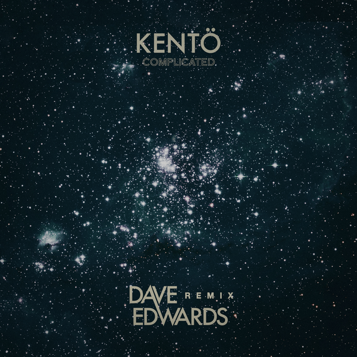 Kentö - Complicated (Dave Edwards Remix)