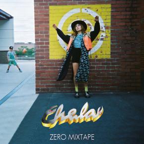 Chela - Zero Mixtape