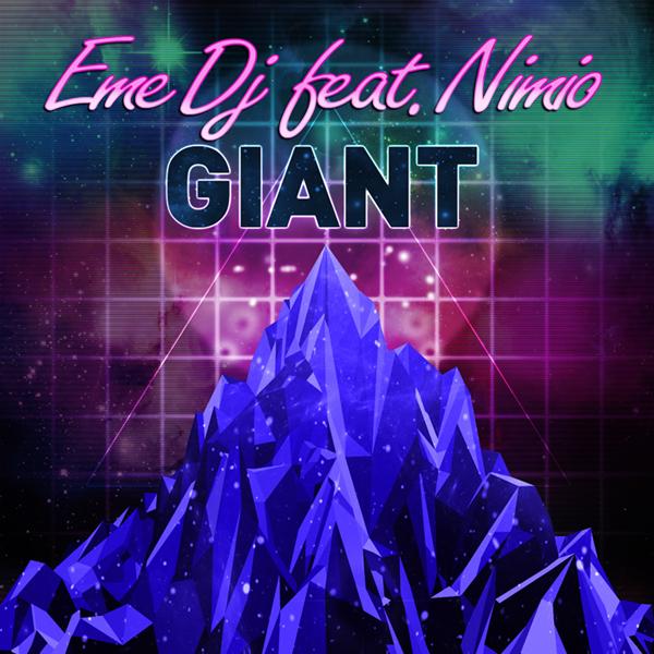 Eme DJ feat. Nimio - Giant (Simøne Remix)