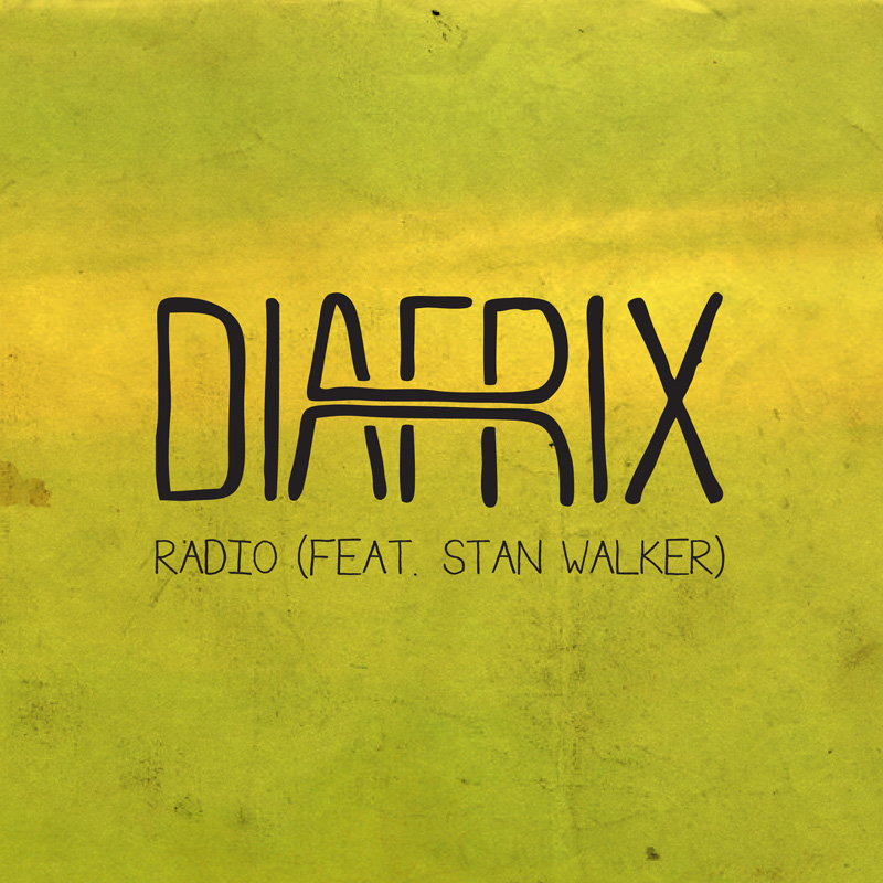 Diafrix Feat. Stan Walker - Radio