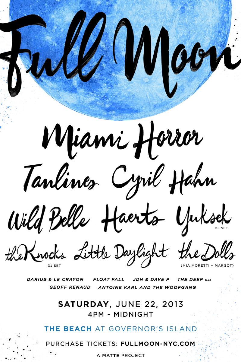FULL MOON NYC - SAT JUNE 22 2013 | Your Music Radar