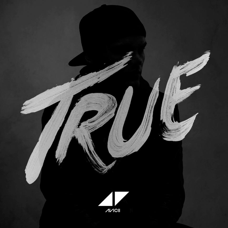 Avicii True Full Album