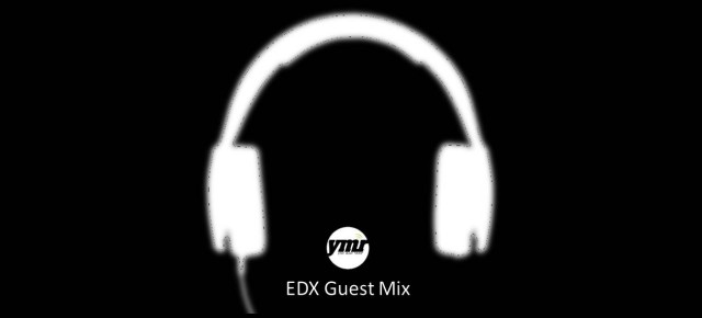 EDX - No Xcuses 292: Presented by YMR