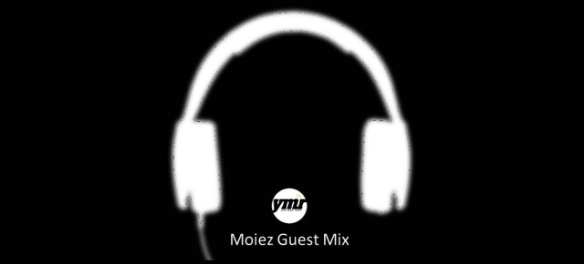 YMR Guest Mix by Moiez