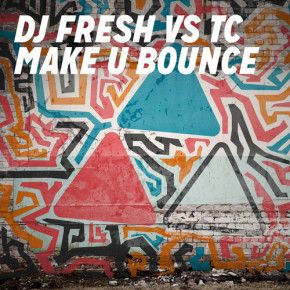 DJ Fresh VS TC - Make U Bounce
