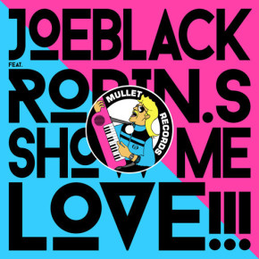 Joeblack feat. Robin S - Show Me Love (Extended Vocal Mix)