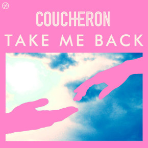 Coucheron - Take Me Back