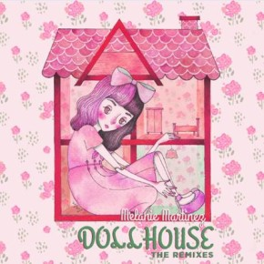 Melanie Martinez - Doll House (Kiely Rich // Jai Wolf Remixes)