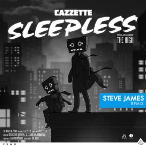 Cazzette feat. The High - Sleepless (Steve James Remix)
