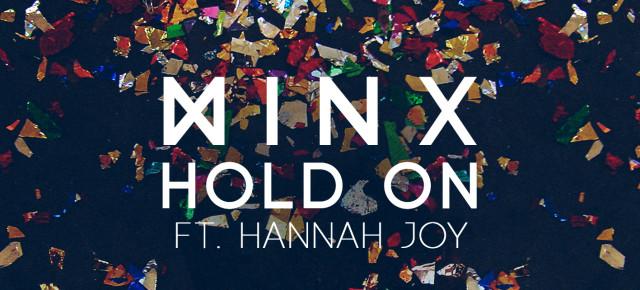 YMR Premiere: Minx - Hold On ft. Hannah Joy (Denzal Park Remix)