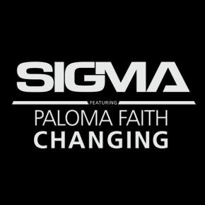 Sigma - Changing feat. Paloma Faith