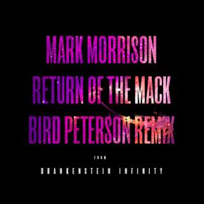 Mark Morrison - Return Of The Mack (Bird Peterson Remix)