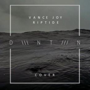 Vance Joy - Riptide (DWNTWN Cover)