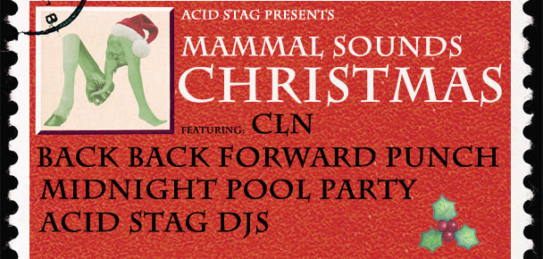 Acid Stag Presents: Mammal Sounds Christmas