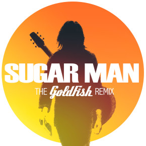 Rodriguez - Sugar Man (The Goldfish Remix)