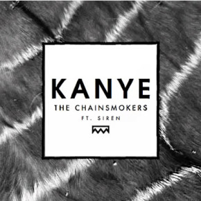 The Chainsmokers - Kanye (Evan Gartner Touch the Sky Remix)