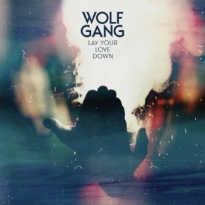 Wolf Gang - Lay Your Love Down (Steve James Remix)