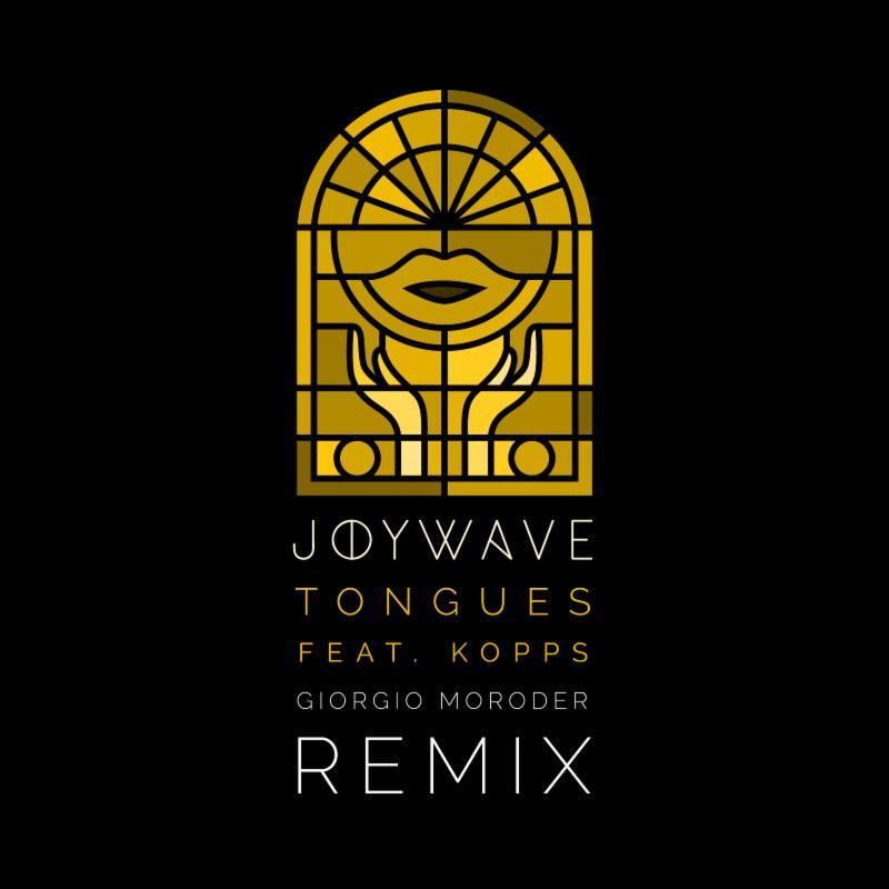 Joywave - Tongues (Giorgio Moroder Remix)