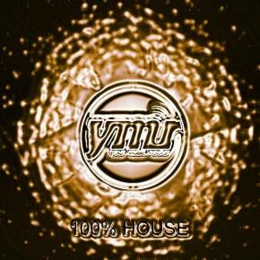 YMR Presents: 100% House