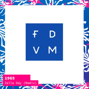 Zella Day - 1965 (FDVM Remix)