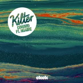KILTER - Coward Ft Ngaiire