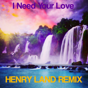 Calvin Harris - I Need Your Love Ft. Ellie Goulding (Henry Land Remix)