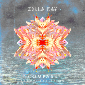 Zella Day - Compass (Fractures Remix)