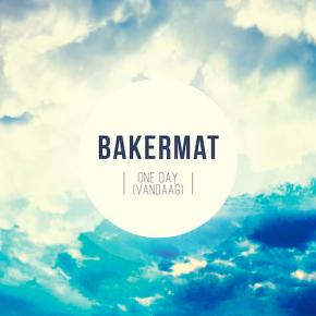 Bakermat - One Day (Vandaag) (Radio Edit)